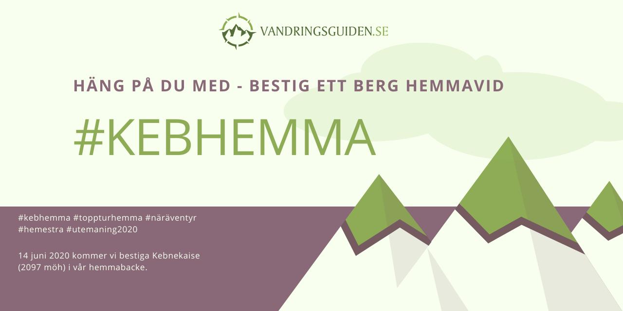 Bestiga Kebnekaise i hemmabacken – #kebhemma