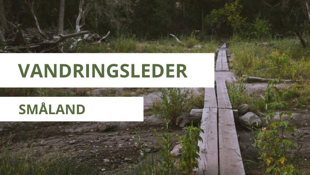vandringsleder i småland